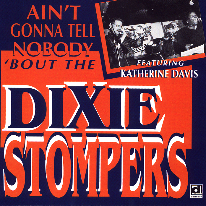 Ain't Dixie Gonna Nobody 'bout The Tell Stompers MSpqUzV